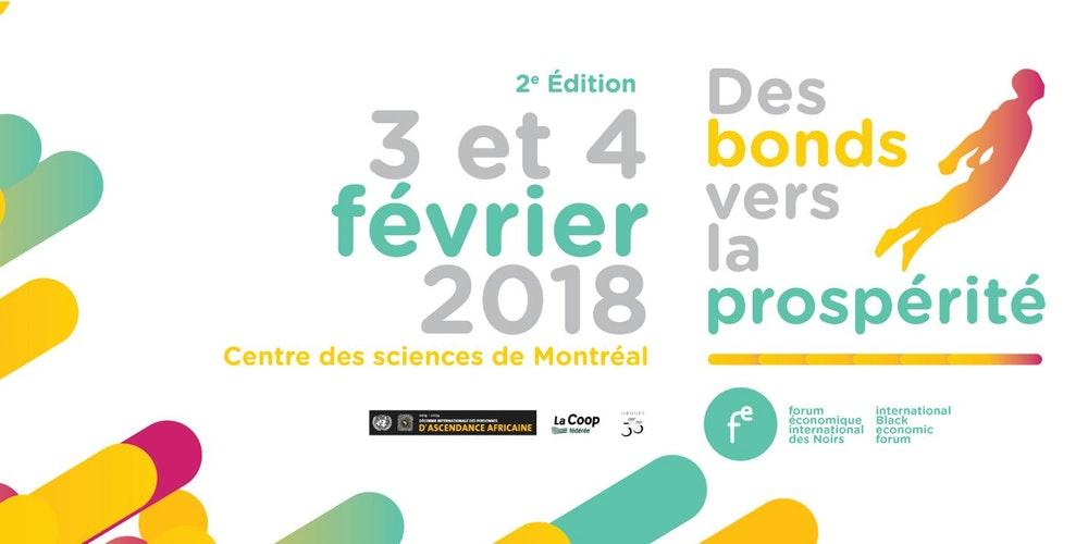 """Forum économique international des noirs à Montréal : """"Des bonds vers la prospérité !"""""""