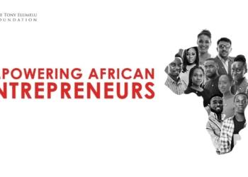 5ième Cohorte TEF: La Fondation Tony Elumelu ouvre les appels à candidatures