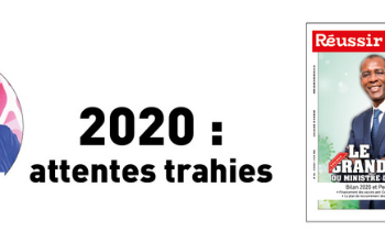 EDITORIAL : 2020, attentes trahies