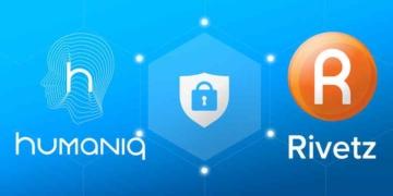 Cyber-sécurité: Un protocole d'accordsigné entre HUMANIQ et RIVETZ