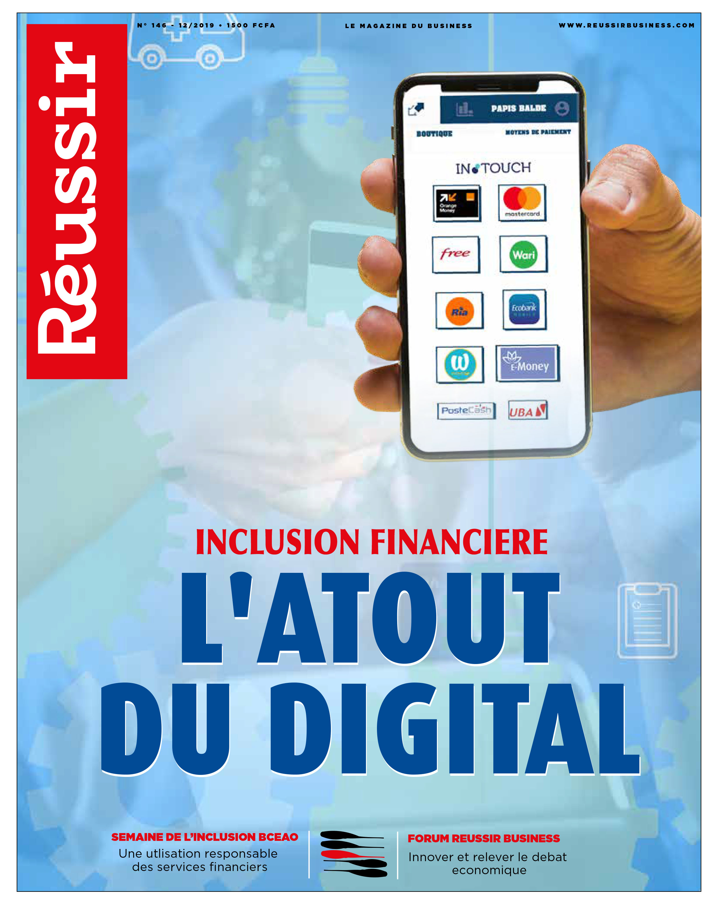 Réussir N°146 – INCLUSION FINANCIERE : L'atout du digital