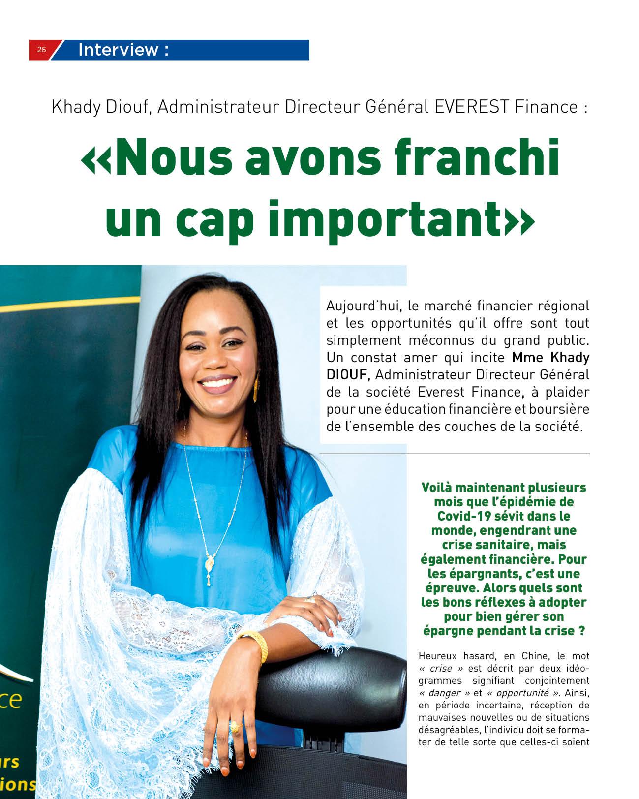 Khady Diouf, Administrateur Directeur Général EVEREST Finance : «Nous avons franchi un cap important»